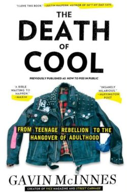 The Death of Cool, By: Gavin McInnes