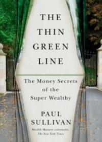 The Thin Green Line, By: Paul Sullivan