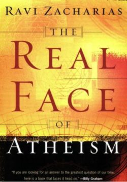 The Real Face of Atheism, By: Ravi Zacharias