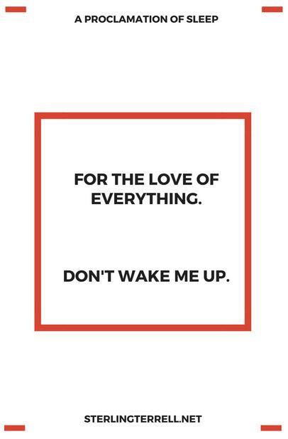 A Proclamation Of Sleep