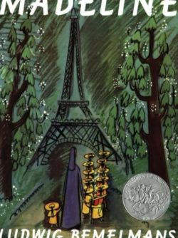 Madeline, By: Ludwig Bemelmans