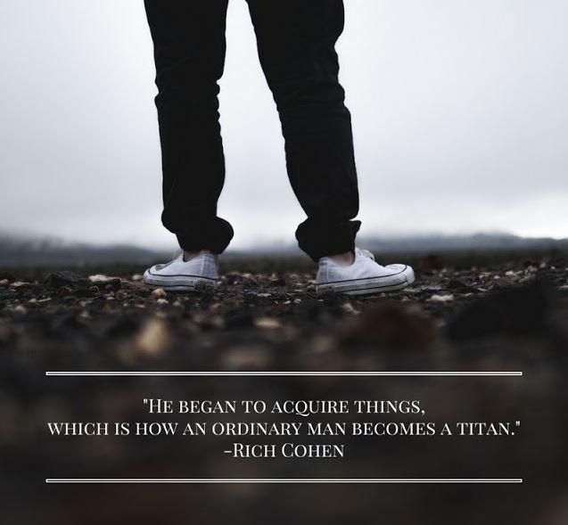 How An Ordinary Man Becomes A Titan
