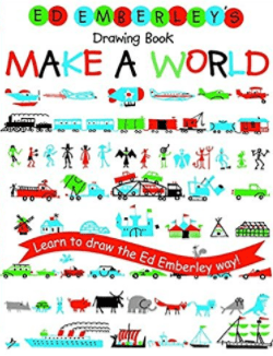 Ed Emberley's Drawing Book: Make A World, By: Ed Emberley