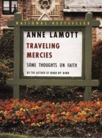 Traveling Mercies, By: Anne Lamott