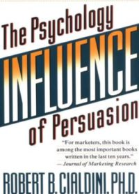 Influence, By: Robert Cialdini