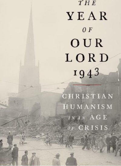 The Year Of Our Lord 1943, By: Alan Jacobs