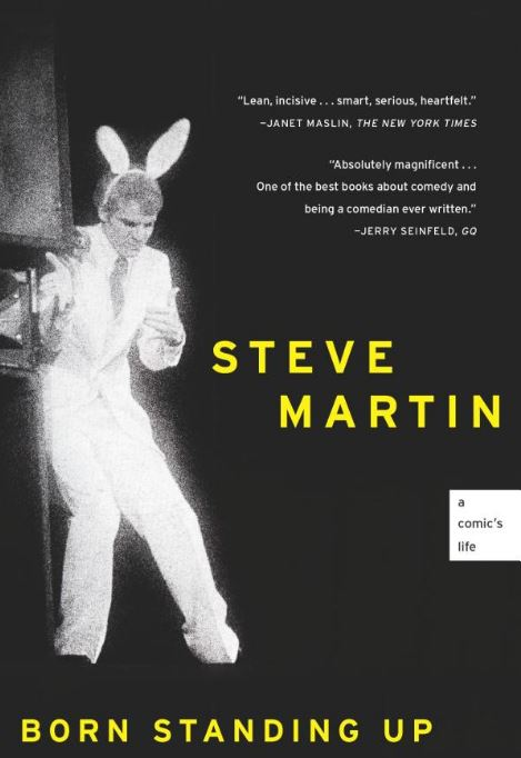 Born Standing Up, By: Steve Martin