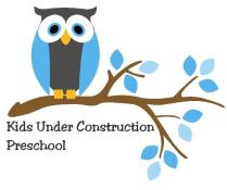Kids Under Construction Preschool Registration