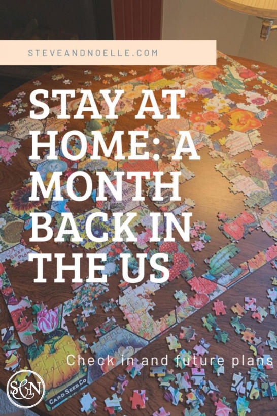 Stay at Home:  A month back in the US
