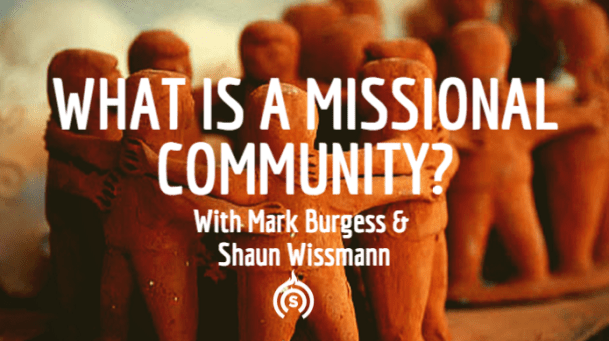 What is a missional community