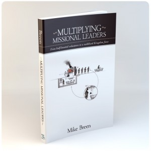 Multiplying Missional Leaders - Mike Breen