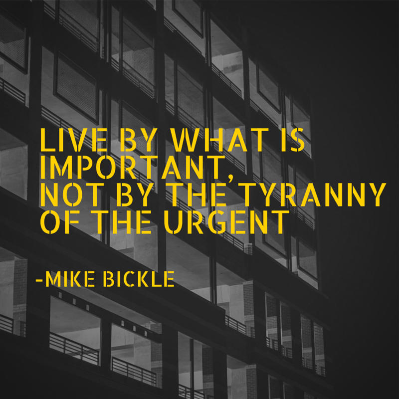 Tyrany of the urgent