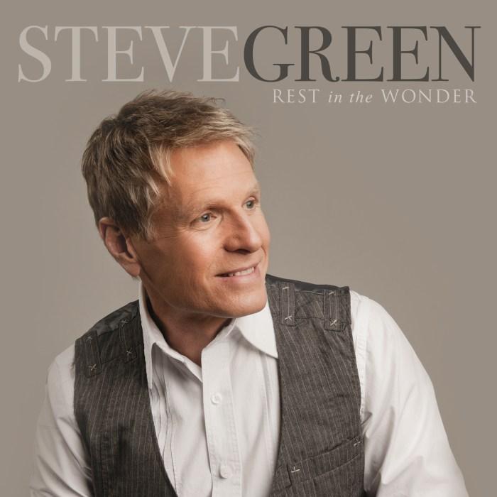 Rest In The Wonder Steve Green
