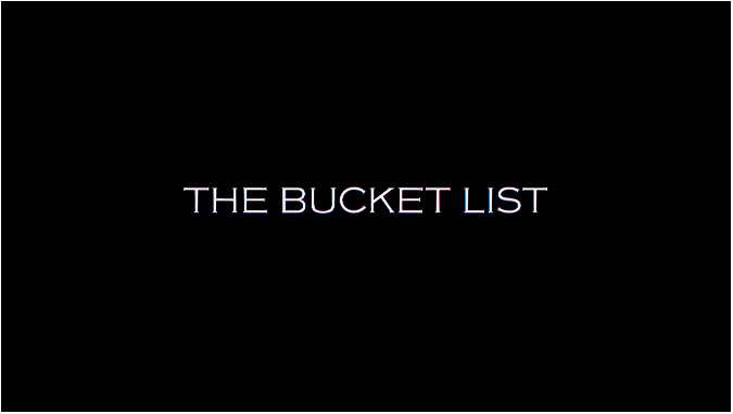 titlethe_bucket_list