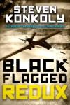 1395 Steven Konkoly ebook Black Flagged_REDUX_2015