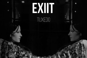 EXIIT - TUXEDO