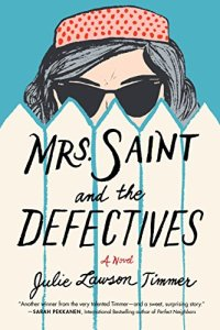 [Mrs Saint and the Defectives Cover]