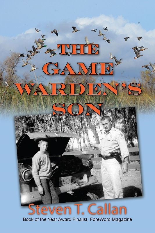 Book Cover for The Game Warden's Son by Steven T. Callan