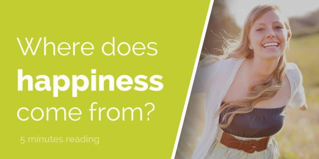 Where does happiness come from