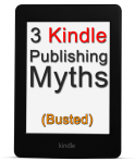 3 Myths About Publishing a Book on Kindle (Busted)