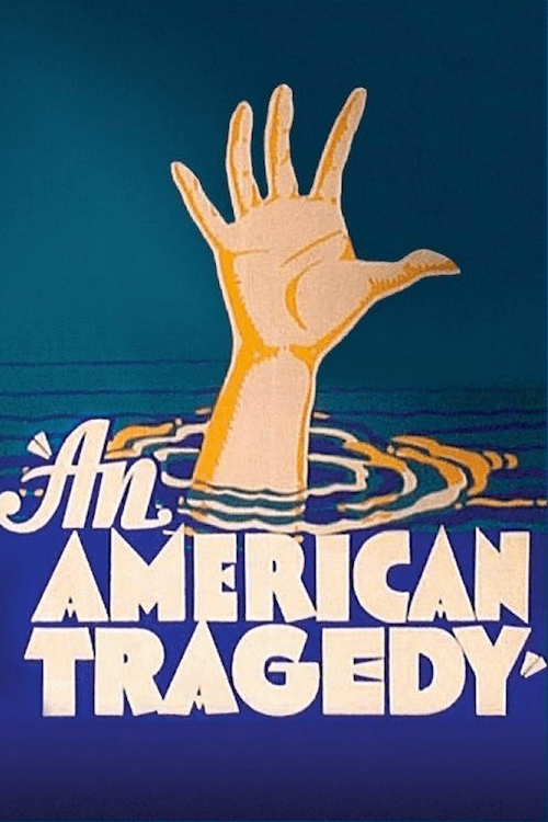 An American Tragedy Poster