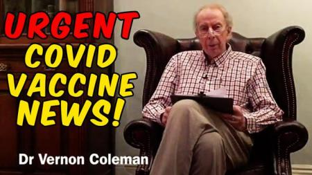 dr. Vernon Coleman talks about Covid Vaccine hoax