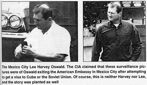 Is Lee Harvey Oswald dead? If you've researched John Kennedy's assassination or watched Oliver Stone's movie JFK, then you are aware there were multiple doubles of Lee Harvey Oswald running around prior to the assassination. These Oswald impostors don't even look that much alike, do they?