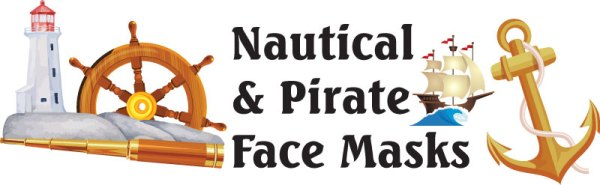 Nautical Face Masks / Pirate Face Masks