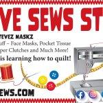 SteveZ MaskZ is now Steve Sews Stuff
