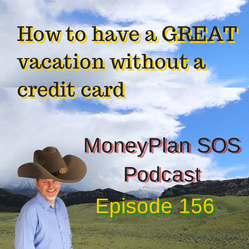 How To Have A Great Vacation Without Needing Credit Cards