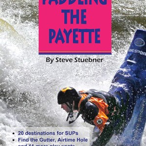 Paddling the Payette