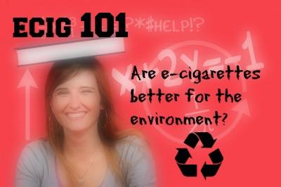 101 ecigs environment.jpg