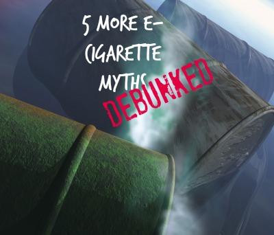 5 ecig mythis debunked