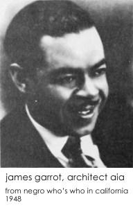 james garrott architect negro who's who in CA 1948