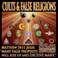 SRHNEWS.BLOG: Part 1 of 2, Cults List of False Religions - False Teachings (VIDEO)..