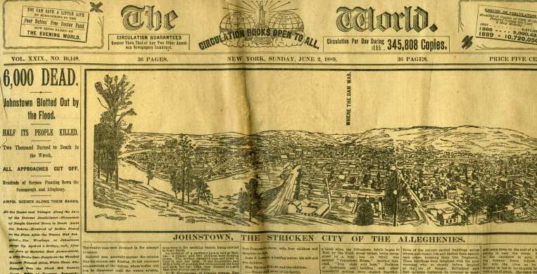 Newspaper report on the Johnstown Flood, the worst dam disaster in U.S. history.