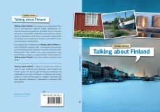 """Cover and lay-out design for """"Talking about Finland"""" by Russell Snyder. Published by Finn Lectura 2009."""