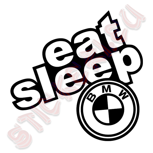 Стикер Eat Sleep BMW