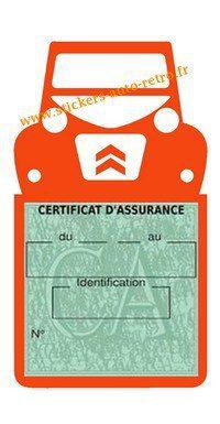 Autocollant vignette assurance vintage Citroën 2CV orange a collé sur le pare-brise de la voiture Deuche rétro-mobile.