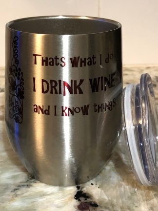 I Drink Wine and I Know Things (Red) Silver Tumbler with Lid