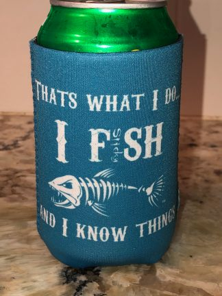 I Fish and I Know Things Can Hugger (blue/white)