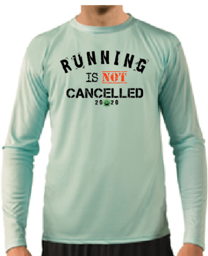 Running is Not Cancelled Long sleeve