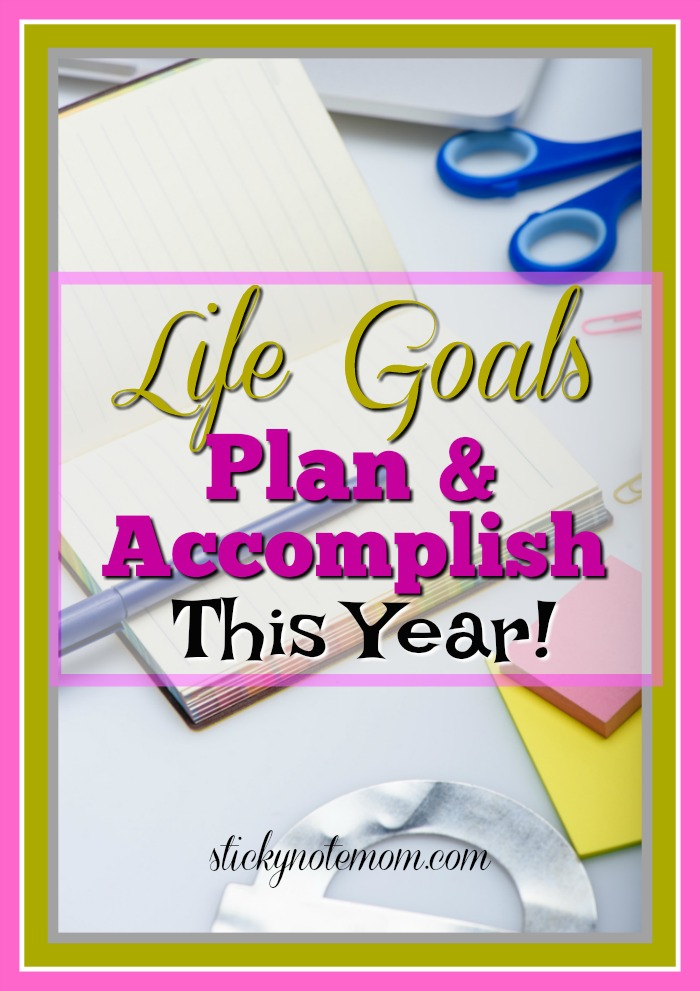 How to Make and Plan Life Goals and Accomplish them