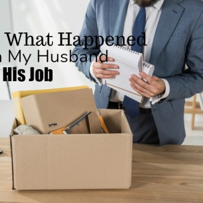 This is what Happened when My Husband Lost his Job