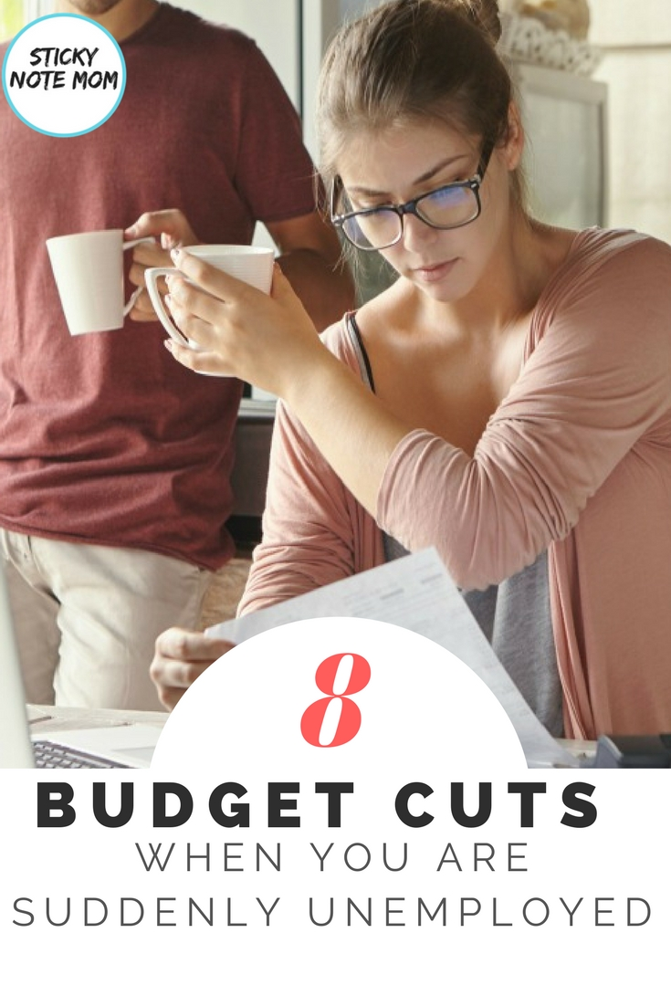 When you are Suddenly Unemployed budget cuts are needed for your household finances. #householdbudget #unemployed #budgetcuts