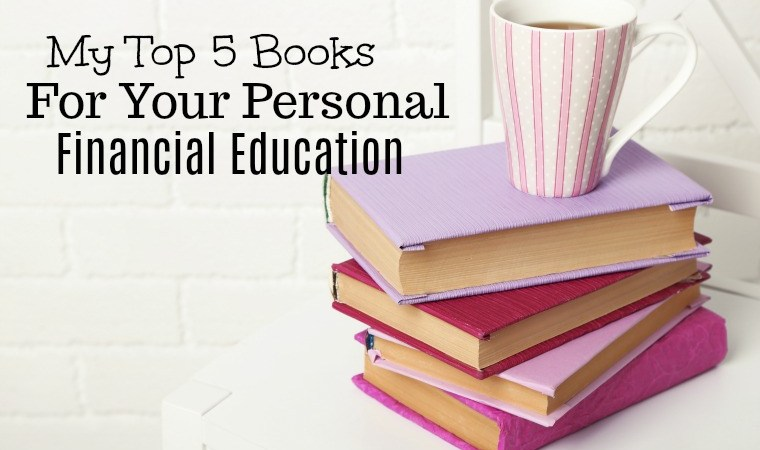 My top 5 books for your personal financial education