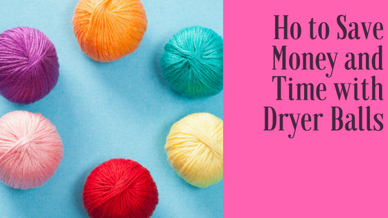 How to save money and time with dryer balls