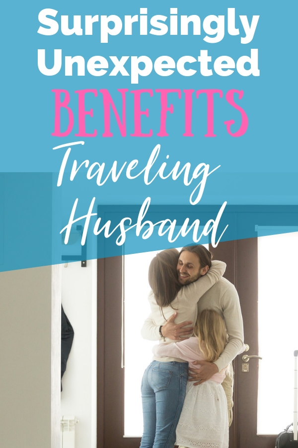 Having a traveling husband is a ton of work. These benefits and perks of a traveling husband will help you focus on the positives. #travelinghusband #marriage
