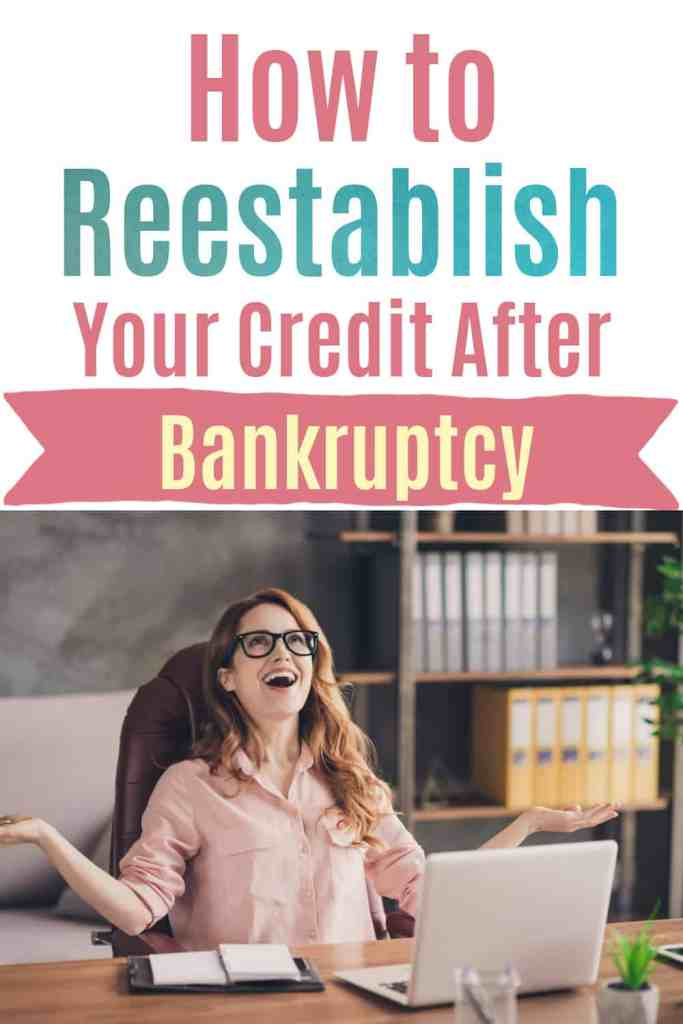 woman in from of PC with text that says reestablish credit after bankruptcy
