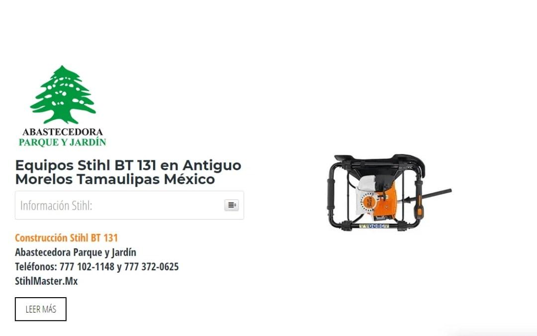 Equipos Stihl BT 131 en Antiguo Morelos Tamaulipas México
